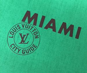 louis vuitton city guide : miami